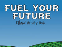Renewable Fuels Association's Fuel Your Future Activity Book